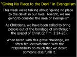 giving no place to the devil in evangelism