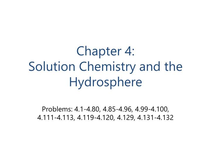 Chapter 4 solution chemistry and the hydrosphere