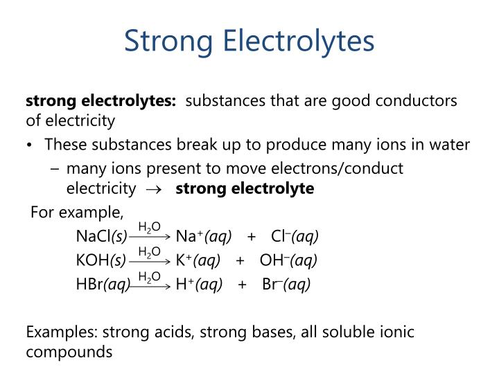 Strong Electrolytes