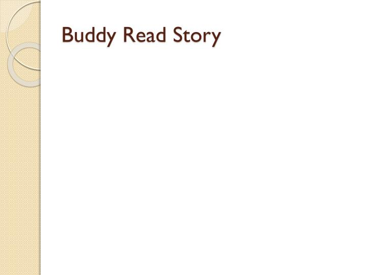 Buddy Read Story