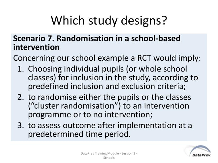 Which study designs?