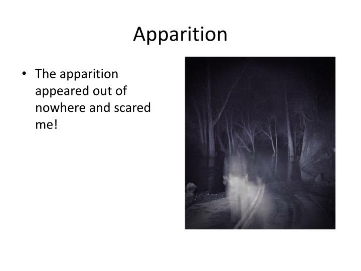 Apparition