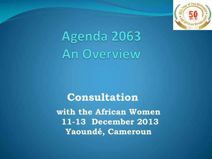 Agenda 2063 an overview
