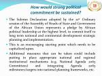 how would strong political commitment be sustained