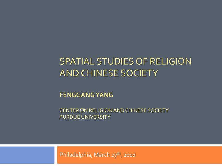 Spatial Studies of Religion and Chinese Society