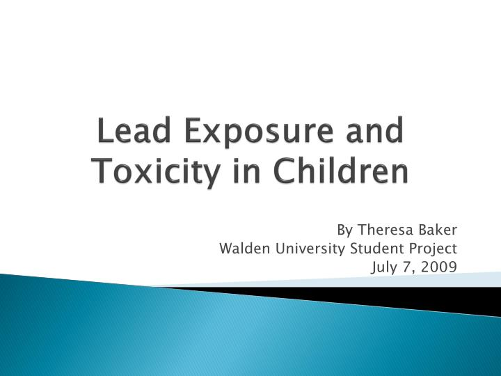 Lead exposure and toxicity in children