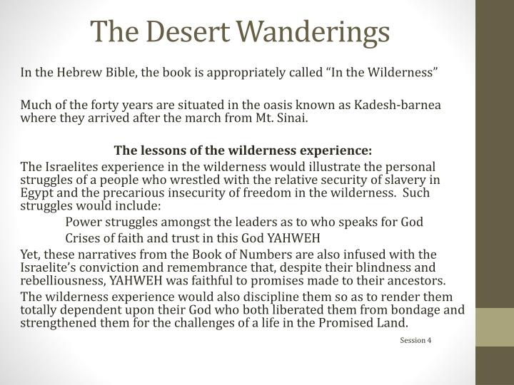 The Desert Wanderings