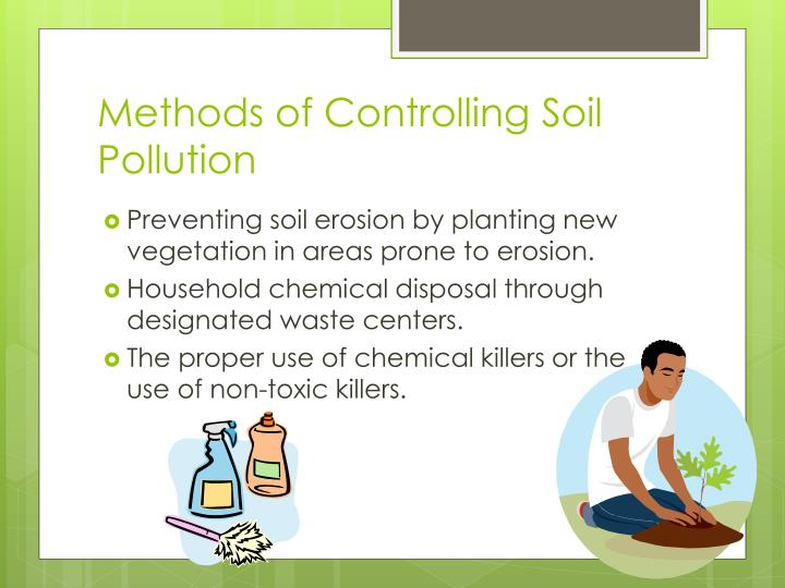 Methods of Controlling Soil Pollution