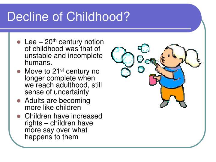 Decline of Childhood?