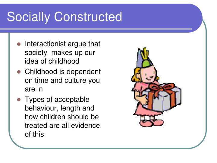 Socially Constructed