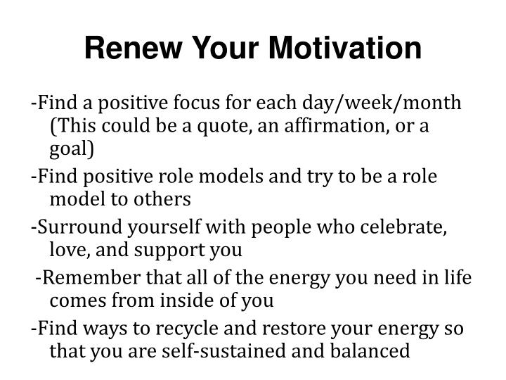 Renew Your Motivation