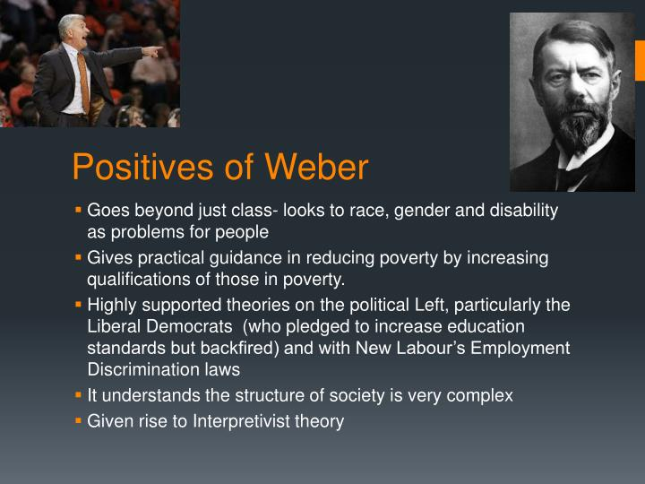 Positives of Weber