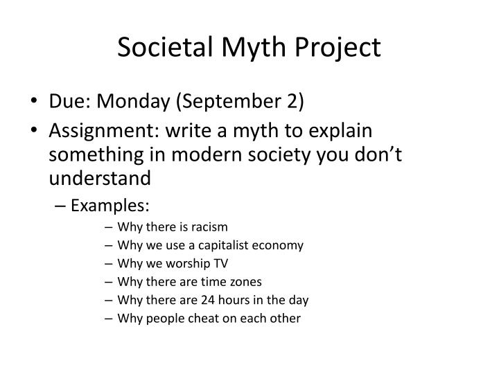 Societal myth project