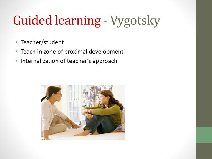 Guided learning
