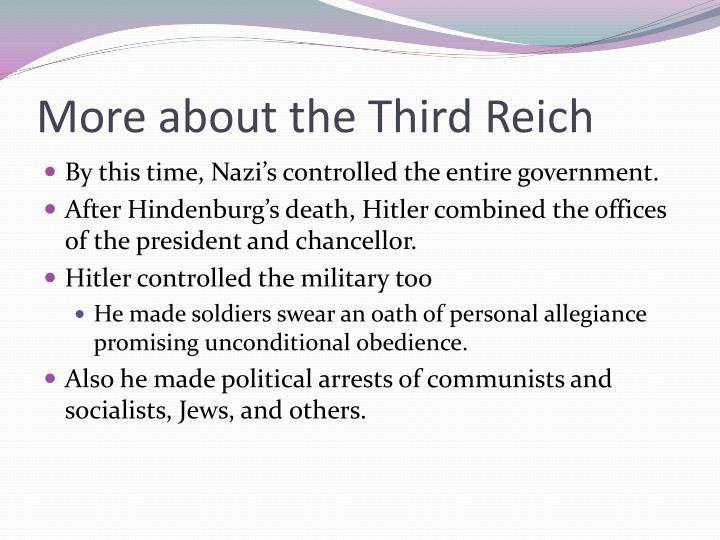 More about the Third Reich