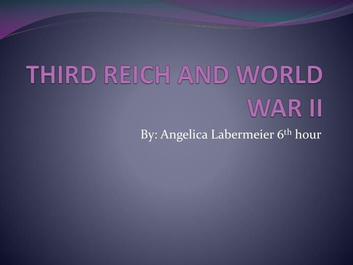 Third reich and world war ii