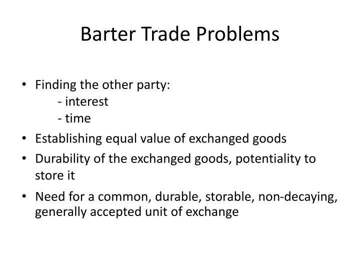Barter Trade Problems