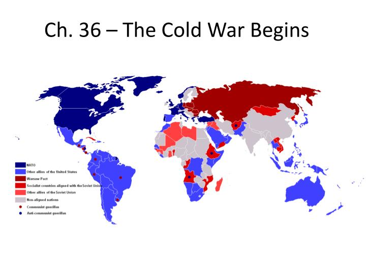 Ch. 36 – The Cold War Begins