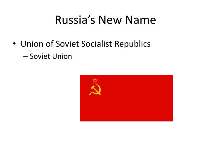 Russia's New Name