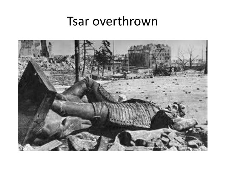 Tsar overthrown