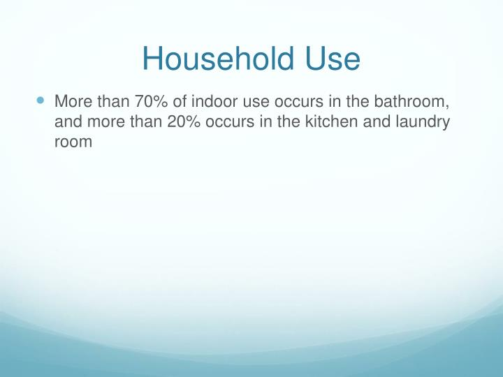 Household use
