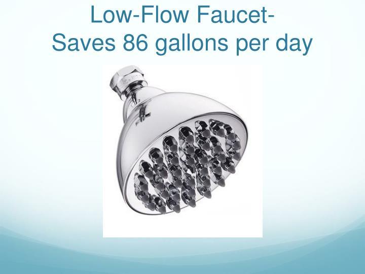 Low-Flow Faucet-