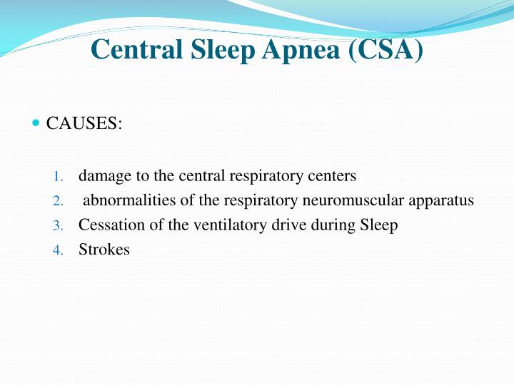 Central Sleep Apnea (CSA)