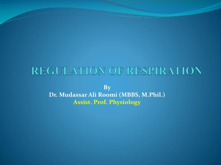 REGULATION OF RESPIRATION
