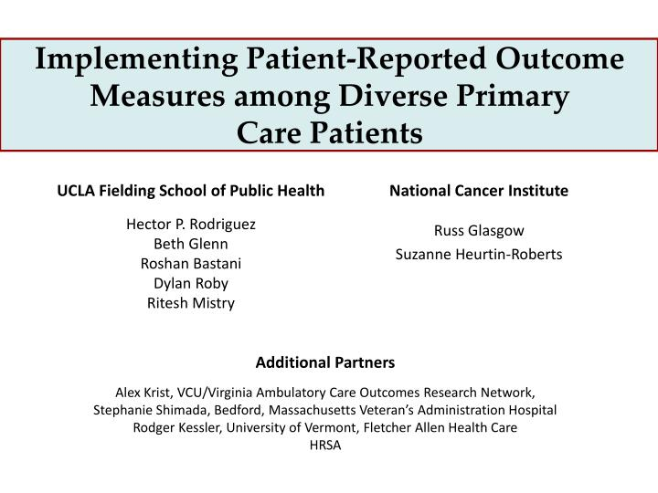 Implementing patient reported outcome measures among diverse primary care patients