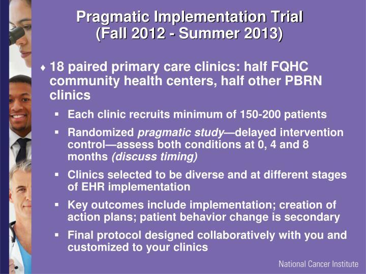 Pragmatic Implementation Trial