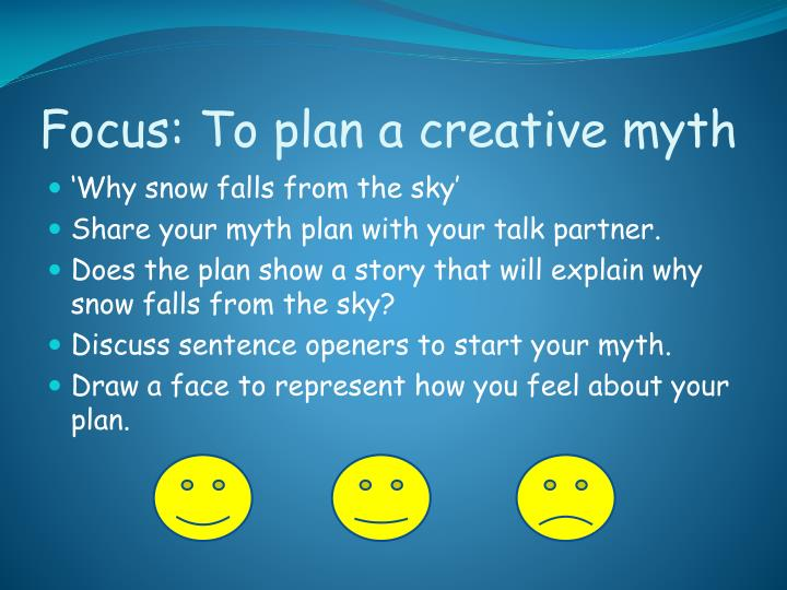 Focus: To plan a creative myth