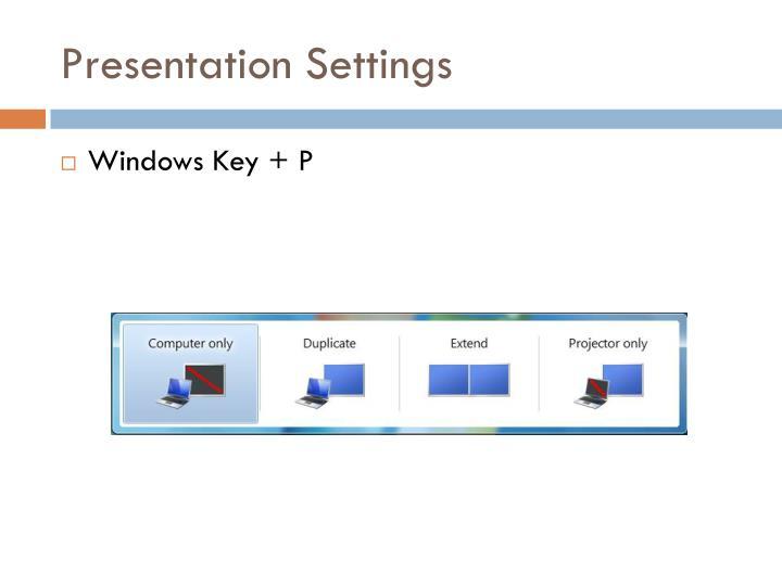 Presentation Settings