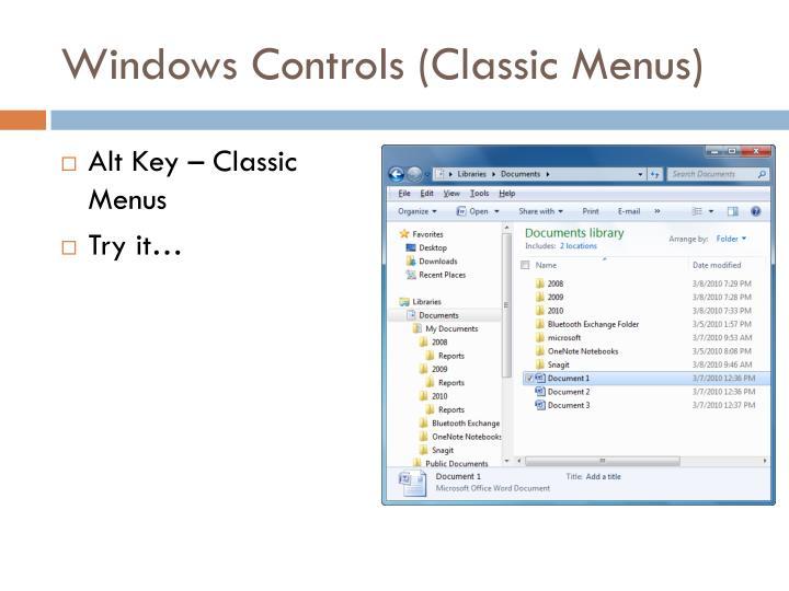 Windows Controls (Classic Menus)