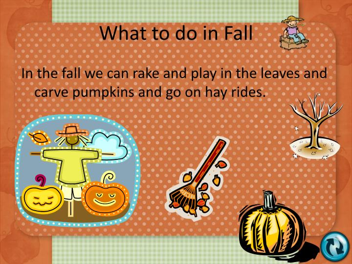 What to do in Fall
