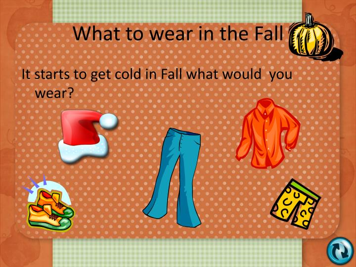 What to wear in the Fall