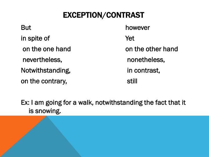 Exception/Contrast