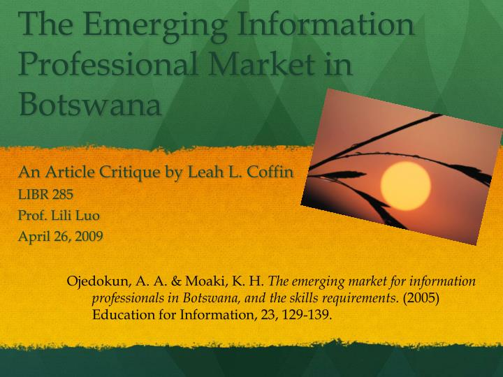 The emerging information professional market in botswana
