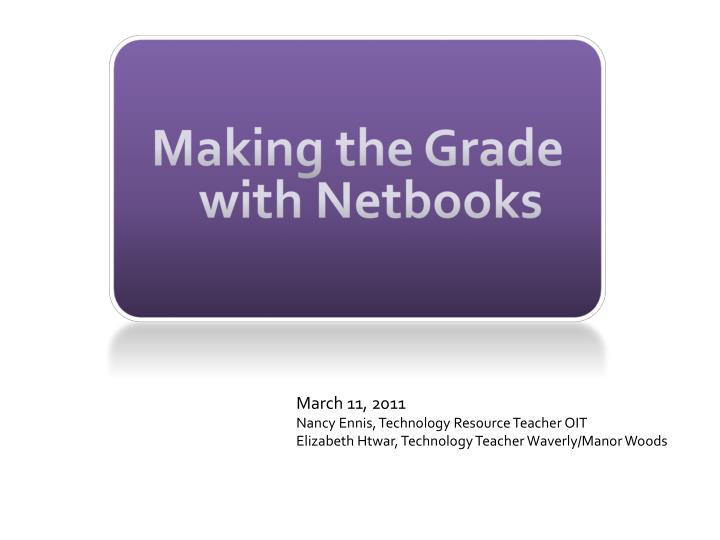 Making the grade with netbooks