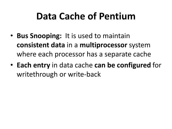 Data Cache of Pentium