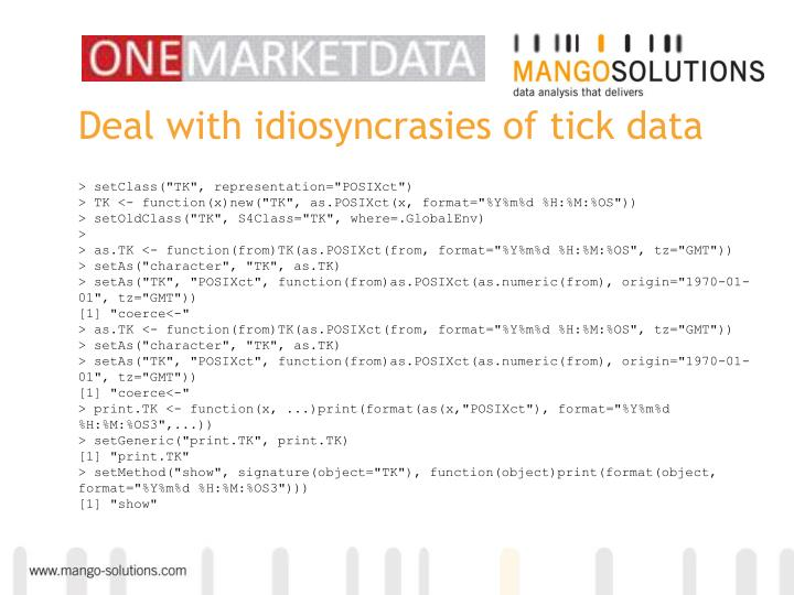 Deal with idiosyncrasies of tick data