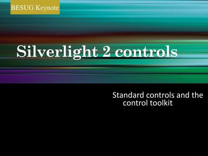 Silverlight 2 controls