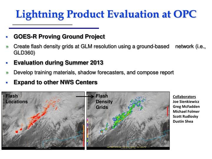 Lightning Product Evaluation at OPC