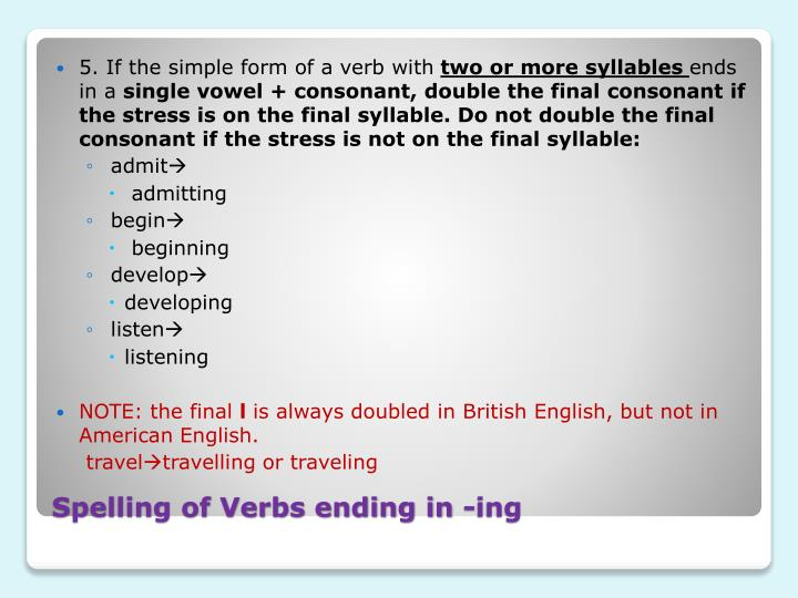 5. If the simple form of a verb with