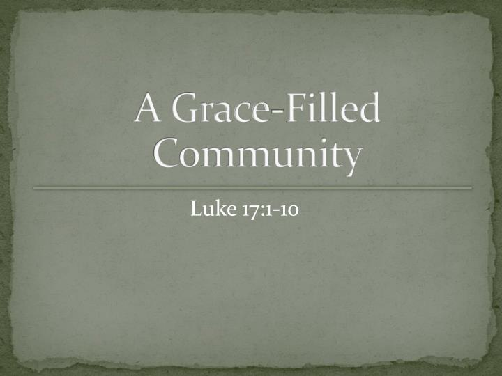 A Grace-Filled Community