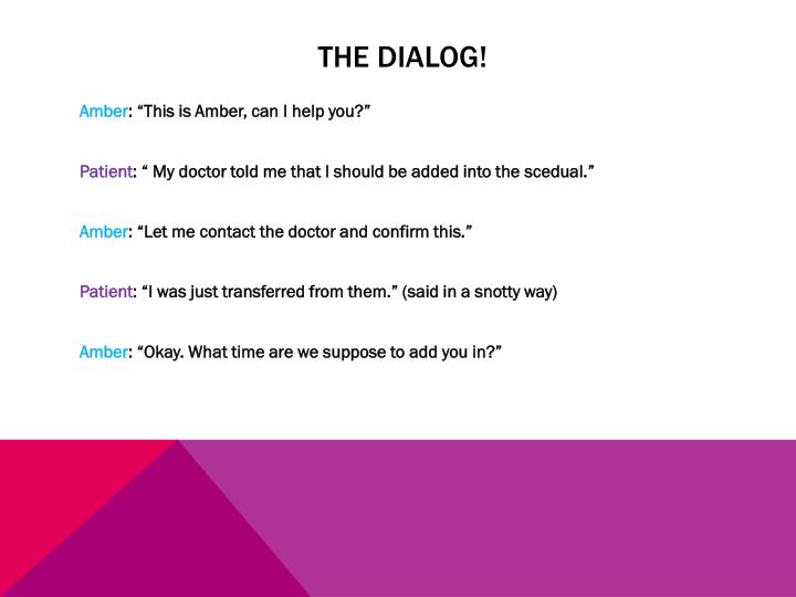 The dialog!