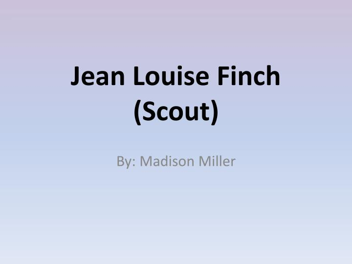 Jean louise finch scout