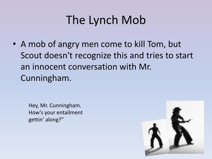 The Lynch Mob