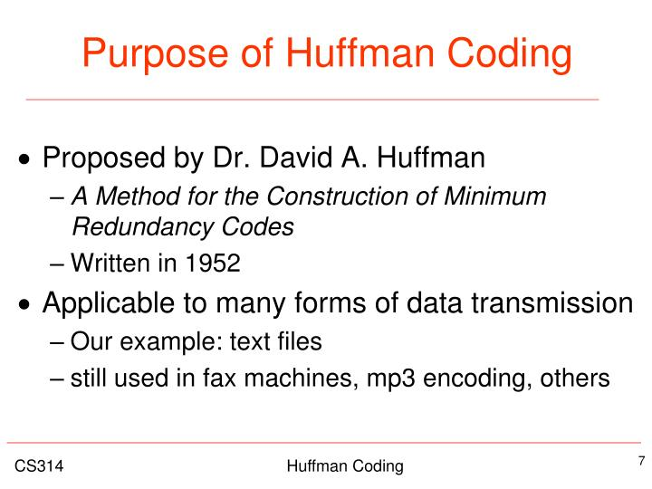 Purpose of Huffman Coding