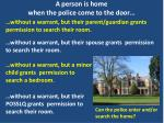 a person is home when the police come to the door2