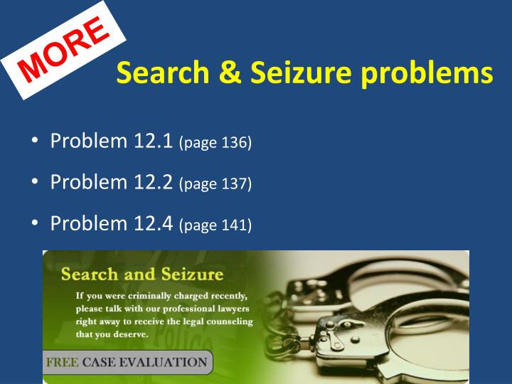 Search & Seizure problems